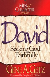Men of Character: David: Seeking God Faithfully - eBook
