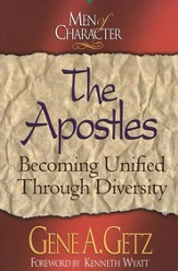 Men of Character: The Apostles: Becoming Unified Through Diversity - eBook