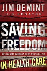 Saving Freedom: In Health Care Essay - eBook
