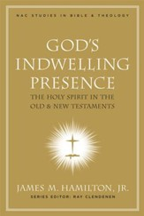 God's Indwelling Presence: The Holy Spirit in the Old and New Testaments - eBook