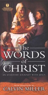 The Words of Christ: An Everyday Journey With Jesus - eBook