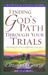 Finding God's Path Through Your Trials Growth and Study Guide - eBook