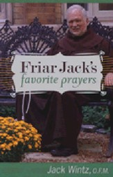 Friar Jack's Favorite Prayers