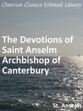 Devotions of Saint Anselm Archbishop of Canterbury - eBook