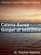 Catena Aurea - Gospel of Matthew - eBook