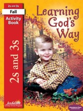 Learning God's Way (ages 2 & 3) Activity Book