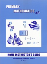 Singapore Math Primary Math Home Instructor's Guide 4A