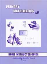 Singapore Math Primary Math Home Instructor's Guide 6B
