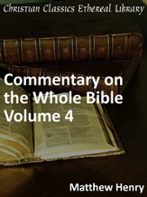 Commentary on the Whole Bible Volume IV (Isaiah to Malachi) - eBook