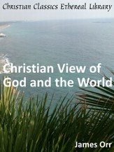 Christian View of God and the World - eBook