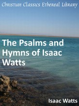 Psalms and Hymns of Isaac Watts - eBook