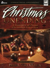 Christmas Unending: A Tapestry of Piano  Christmas Favorites