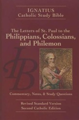 Ignatius Catholic Study Bible: Philippians, Colossians and Philemon