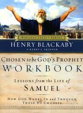 Chosen to Be God's Prophet Workbook: How God Works In and Through Those He Chooses - eBook