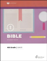 Lifepac Bible Grade 4 Unit 6: How Can I Know God Exists?