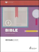 Lifepac Bible Grade 4 Unit 8: God-Given Worth