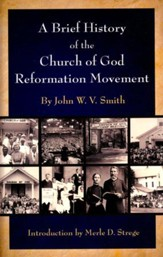A Brief History of the Church of God Reformation Movement