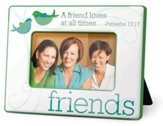 Friends Photo Frame, Proverbs 17:17