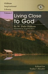 Living Close to God, Large Print