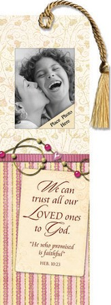 We Can Trust All Our Loved Ones to God Photo Bookmark