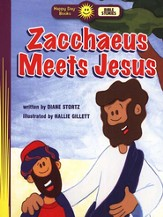 Happy Day Books, Bible Stories: Zaccheus Meets Jesus