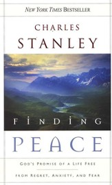 Finding Peace: God's Promise of a Life Free from Regret, Anxiety, and Fear - eBook