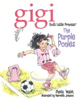 The Purple Ponies: Gigi, God's Little Princess - eBook