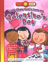 Happy Day Books, Holiday: Let's Show God's Love on Valentine's Day