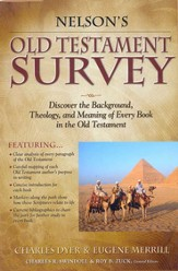 Nelson's Old Testament Survey: Discovering the Essence, Background & Meaning About Every Old Testament Book - eBook