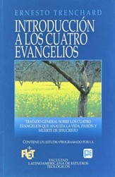 Introducción a los Cuatro Evangelios - Flet  (Introduction to the Four Gospels - Flet)