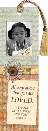 Always Know That You Are Loved Photo Bookmark
