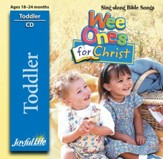 Toddler Sing-Along CD: Wee Ones for Christ