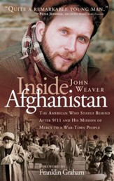 Inside Afghanistan: An American Aide Worker's Mission of Mercy to a War-Torn People - eBook