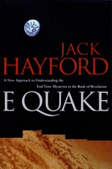 E-Quake: A New Approach to Understanding the End Times Mysteries in the Book of Revelation - eBook
