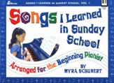 Songs I Learned in Sunday School, Volume 1