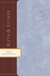 Macarthur Bible Studies: Ruth & Esther - eBook