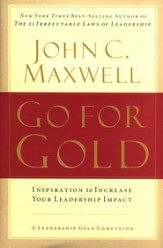 Go for Gold: Inspiration to Increase Your Leadership Impact - eBook
