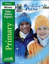 Scripture Paths Primary (Grades 1-2) Take-Home Papers