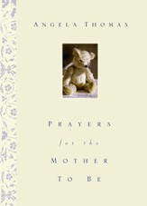 Prayers for the Mother to Be - eBook