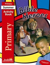 Bible Heroes Primary (Grades 1-2) Activity Book