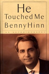 He Touched Me: An Autobiography - eBook