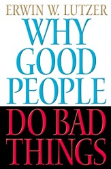Why Good People Do Bad Things - eBook