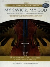 My Savior, My God (Piano/Cello Duets) Songbook with Listening CD