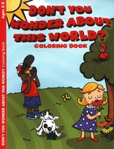 Don't You Wonder About This World? Coloring Book