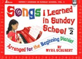 Songs I Learned in Sunday School, Volume 2