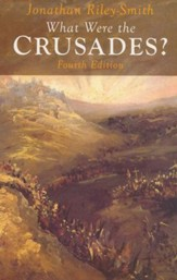What Were the Crusades? Fourth Edition