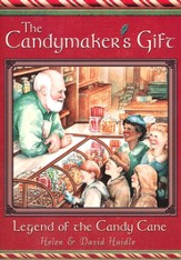 The Candymaker's Gift: Legend of the Candy Cane