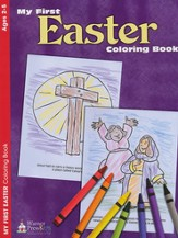 My First Easter--Coloring Book (ages 2 to 5)