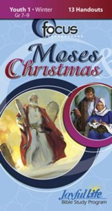 Moses & Christmas Youth 1 (Grades 7-9) Focus (Student Handout)