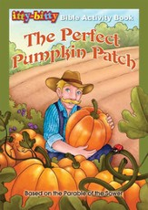 The Perfect Pumpkin Patch: Itty-Bitty Bible Activity Book--Ages 7 and up